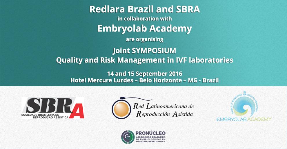 De Thessalonique à Belo Horizonte au Brésil. EMBRYOLAB ACADEMY organise le 7ème Symposium International les 14-15 Septembre 2016 «Gestion de la Qualité et des Risques dans les Laboratoires de FIV. De la théorie à la pratique ».